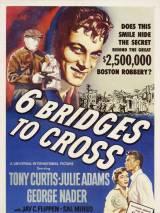 Пересечь шесть мостов / Six Bridges to Cross