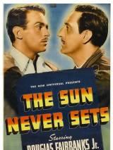 Солнце никогда не садится / The Sun Never Sets