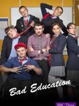 Непутевая учеба / Bad Education