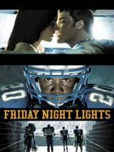 Огни ночной пятницы / Friday Night Lights