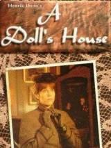 Кукольный дом / A Doll`s House