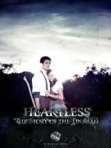 Бессердечный: История железного человека / Heartless: The Story of the Tinman