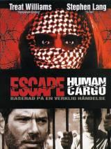 Побег: Живой груз / Escape: Human Cargo