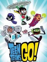 Юные титаны, вперед! / Teen Titans Go!