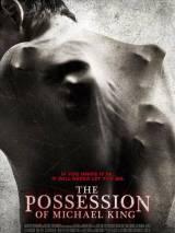 Одержимость Майкла Кинга / The Possession of Michael King