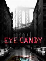 Приятный на вид / Eye Candy