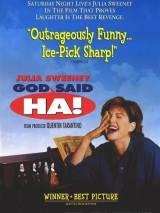 Господь сказал - Ха! / God Said, `Ha!`