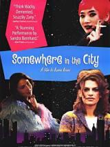 Где-то в городе / Somewhere in the City
