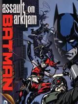 Бэтмен: Нападение на Аркхэм / Batman: Assault on Arkham