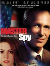 История Роберта Ханссена / Master Spy: The Robert Hanssen Story