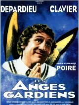 Между ангелом и бесом / Les anges gardiens