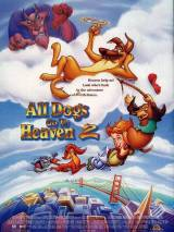 Все псы попадают в рай 2 / All Dogs Go to Heaven 2