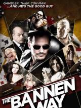 Путь Баннена / The Bannen Way