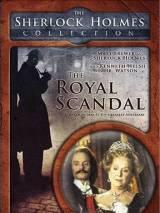 Шерлок Холмс и доктор Ватсон: Королевский скандал / The Royal Scandal