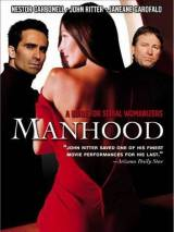 Мужество / Manhood