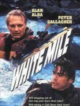 Белая миля / White Mile