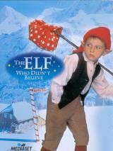 Эльф неверующий / The Elf Who Didn`t Believe