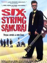Шестиструнный самурай / Six-String Samurai
