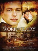 Работа и слава / The Work and the Glory
