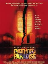 Путь в рай / Path to Paradise: The Untold Story of the World Trade Center Bombing.
