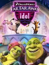 Кумир Тридевятого Королевства / Far Far Away Idol