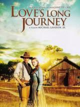 Долгий путь / Love`s Long Journey