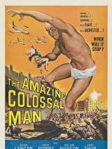 Невероятно огромный человек / The Amazing Colossal Man