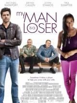 Мой мужчина – неудачник / My Man Is a Loser