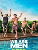 Мы – мужчины / We Are Men
