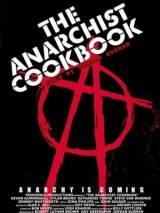 Настольная книга анархиста / The Anarchist Cookbook