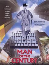 Человек века / Man of the Century