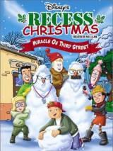 Рождественская переменка: Чудо на Третьей улице / Recess Christmas: Miracle on Third Street