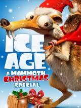 Ледниковый период: Гигантское Рождество / Ice Age: A Mammoth Christmas