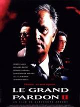 День расплаты 2 / Le grand pardon II