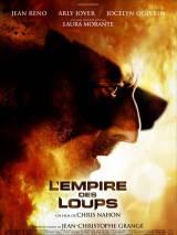 Империя волков / L`empire des loups