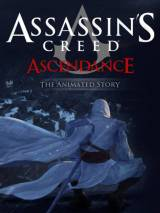 Кредо убийцы: Господство / Assassin`s Creed: Ascendance