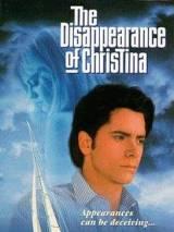 Исчезновение Кристины / The Disappearance of Christina