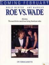 Рой против Уэйда / Roe vs. Wade