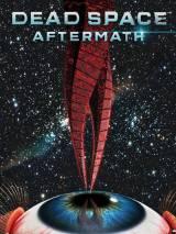 Мертвый космос: Последствия / Dead Space: Aftermath