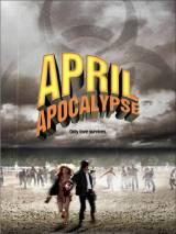 Апрельский апокалипсис / April Apocalypse