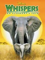 Приключения слона / Whispers: An Elephant`s Tale