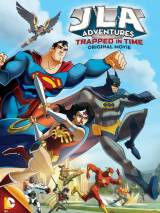 Лига Справедливости: В ловушке времени / JLA Adventures: Trapped in Time