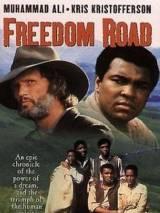 Дорога свободы / Freedom Road