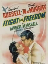 Полет за свободой / Flight for Freedom