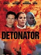 Детонатор / Detonator
