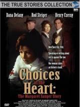Сердечный выбор: История о Маргарет Сэнджер / Choices of the Heart: The Margaret Sanger Story