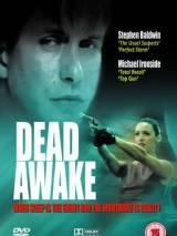Пробуждение смерти / Dead Awake