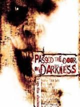 Темный мститель / Passed the Door of Darkness