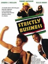 Только бизнес / Strictly Business