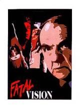 Фатальное видение / Fatal Vision